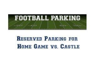 Free Reserved Parking Vs. Castle